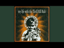 Load and play video in Gallery viewer, My Life With The Thrill Kill Kult ‎– Kooler Than Jesus