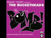 "Load and play video in Gallery viewer, Kenny ""Dope""* Presents The Bucketheads ‎– The Bomb! (These Sounds Fall Into My Mind)"