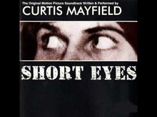 Load and play video in Gallery viewer, Curtis Mayfield ‎– Short Eyes - The Original Picture Soundtrack