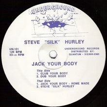 "Load image into Gallery viewer, Steve ""Silk"" Hurley ‎– Jack Your Body"