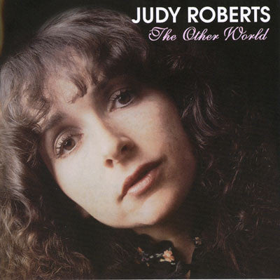 Judy Roberts - The Other World