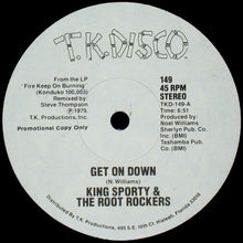 Load image into Gallery viewer, King Sporty & The Root Rockers ‎– Get On Down / Fire Keep On Burning