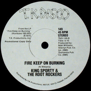 King Sporty & The Root Rockers ‎– Get On Down / Fire Keep On Burning