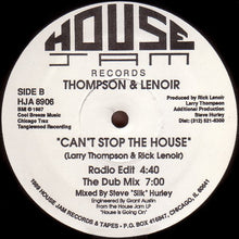 Load image into Gallery viewer, Thompson & Lenoir ‎– Can't Stop The House