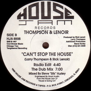 Thompson & Lenoir ‎– Can't Stop The House