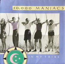 Load image into Gallery viewer, 10,000 Maniacs - In My Tribe