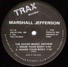 Load image into Gallery viewer, Marshall Jefferson ‎– The House Music Anthem