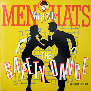 Men Without Hats ‎– The Safety Dance (Extended 'Club Mix')