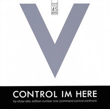 Load image into Gallery viewer, Nitzer Ebb ‎– Control Im Here (Edition Number One) (Command Control Confront)