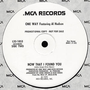 One Way feat. Al Hudson - Music/Now That I Found You 12""