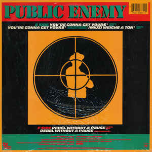 Public Enemy - Rebel Without a Pause / My Uzi Weighs a Ton