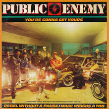 Load image into Gallery viewer, Public Enemy - Rebel Without a Pause / My Uzi Weighs a Ton