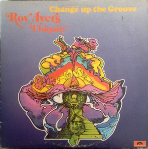 Roy Ayers Ubiquity - Change Up The Groove