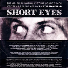 Load image into Gallery viewer, Curtis Mayfield ‎– Short Eyes - The Original Picture Soundtrack