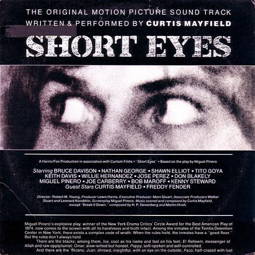 Curtis Mayfield ‎– Short Eyes - The Original Picture Soundtrack