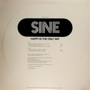 Sine ‎– Happy Is The Only Way