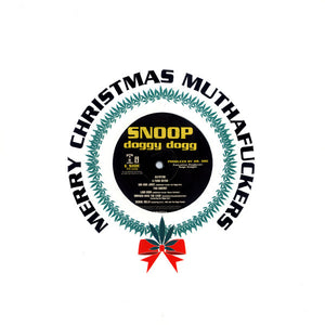 Snoop Doggy Dogg ‎– Merry Christmas Muthafu*kers