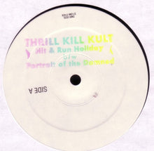 Load image into Gallery viewer, My Life With The Thrill Kill Kult ‎– Hit & Run Holiday