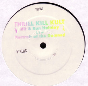 My Life With The Thrill Kill Kult ‎– Hit & Run Holiday