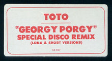 Load image into Gallery viewer, Toto ‎– Georgy Porgy (Special Disco Remix)