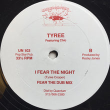 Load image into Gallery viewer, Tyree Featuring Chic ‎– I Fear The Night