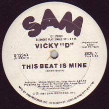 "Load image into Gallery viewer, Vicky ""D"" ‎– This Beat Is Mine"