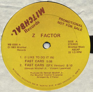 Z Factor - (I Like To Do It In) Fast Cars
