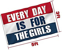 Load image into Gallery viewer, Panzerog Every Day is for The Girls Flag