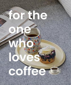 For the one who loves coffee