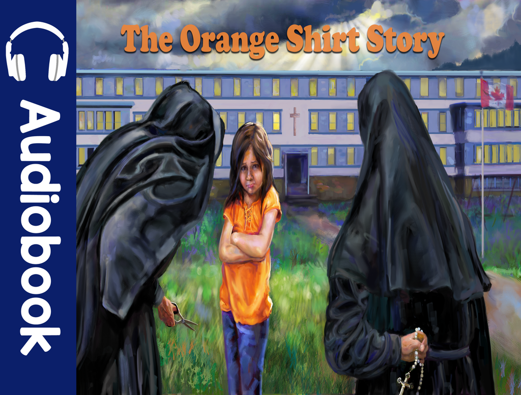 THE ORANGE SHIRT STORY: AUDIO BOOK - Medicine Wheel Education - Bookstore