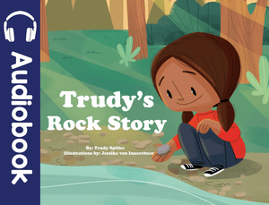 Trudy's Rock Story Audiobook - Medicine Wheel Education - Bookstore