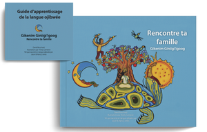 Rencontre ta famille - Frenchy / Gikenim Giniigi'igoog - package with lesson plan and poster (PRE-ORDER)