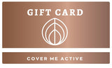 Cover Me Active Gift Card
