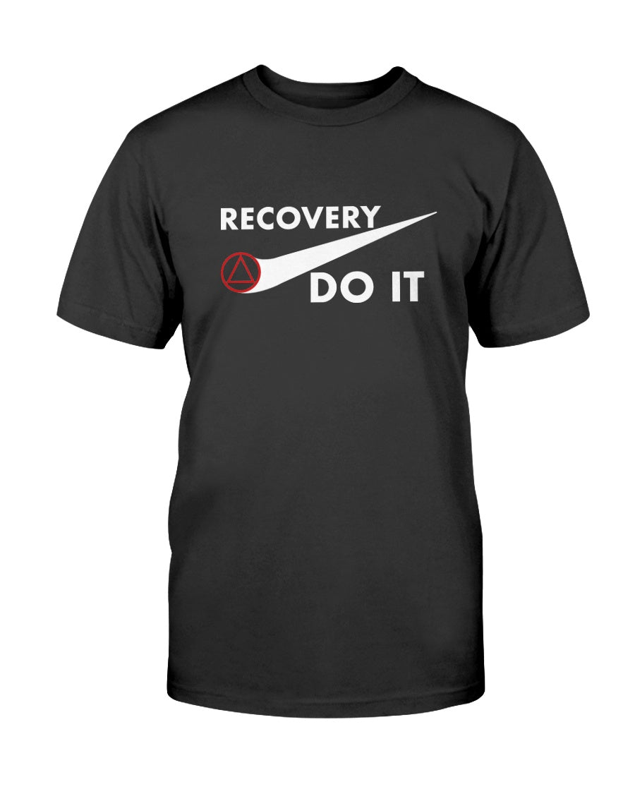 Recovery Do It T-Shirt - Broken Chains Apparel
