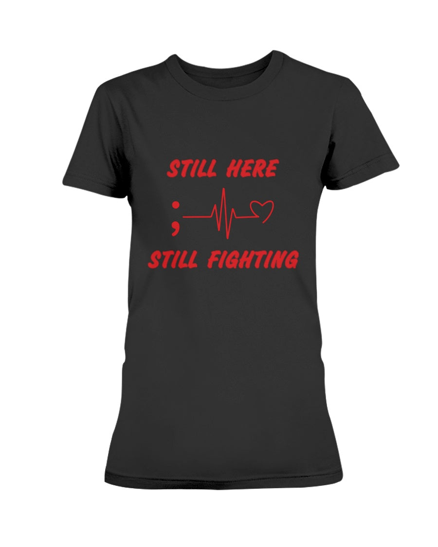 Still Fighting Ladies' Tee - Broken Chains Apparel