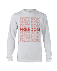 Freedom Long Sleeve T-Shirt - Broken Chains Apparel