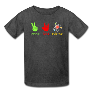 Peace Love Science Kids' T-Shirt - heather black