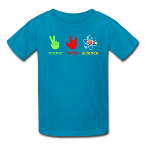 Peace Love Science Kids' T-Shirt - turquoise