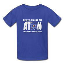 Load image into Gallery viewer, Never Trust an Atom Kids' T-Shirt - royal blue
