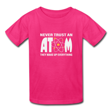 Load image into Gallery viewer, Never Trust an Atom Kids' T-Shirt - fuchsia