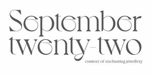 September Twenty Two