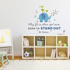 Elephant Quote by Dr Seuss - vinyl wall stickers