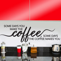 Coffee Quote - vinyl wall poetry
