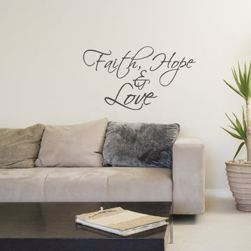 Faith, Hope & Love vinyl wall poetry