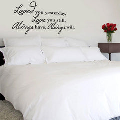 Loved you... vinyl wall poetry