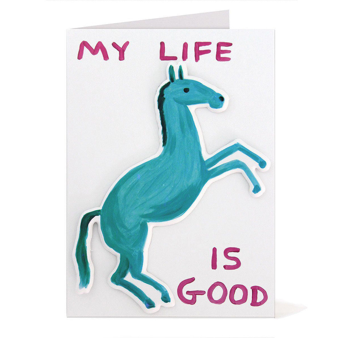 David Shrigley, My Life Is Good Puffy Sticker Card.