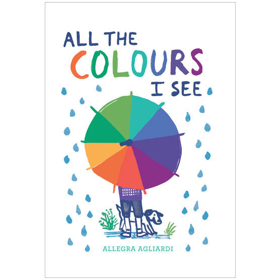 All the Colours I See by Allegra Agliardi.