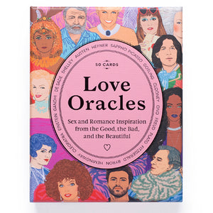 Love Oracles. Sex and Romance Inspiration from the Good, the Bad and the Beautiful by Anna Higgie.