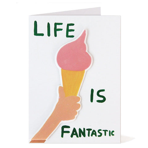 David Shrigley, Life is Fantastic Puffy Sticker Card.
