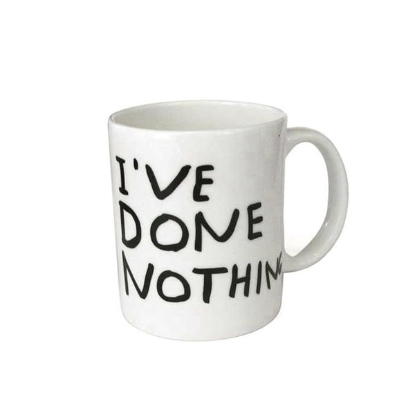 David Shrigley, I've Done Everything / Nothing Mug.
